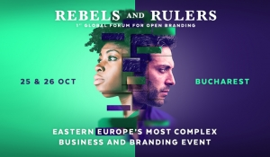 REBELS AND RULERS - Cea mai complexă conferință de business a regiunii